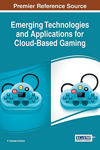 Compare Textbook Prices for Emerging Technologies and Applications for Cloud-Based Gaming Advances in Multimedia and Interactive Technologies 1 Edition ISBN 9781522505464 by P. Venkata Krishna,P. Venkata Krishna