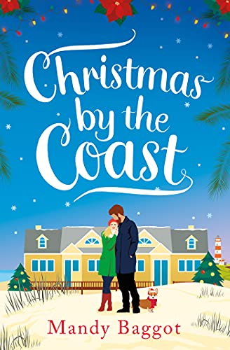 Christmas by the Coast: a laugh-out-loud sparkling festive romance by [Mandy Baggot]