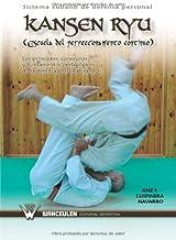 Sistema Cubano De Defensa Personal. Kansen Ryu (Escuela Del Perfeccionamiento Continuo)