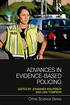 Advances in Evidence-Based Policing (Crime Science Series) (English Edition)