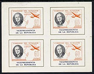 Ecuador 1949 Roosevelt imperf m/s comprising blk of 4 of 60c Airmail inscribed 'Vicepresidencia' CONSTITUTIONS PERSONALITIES AVIATION MAPS TEDDY BEARS USA PRESIDENTS WW2 NATO JandRStamps