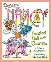 Fanciest Doll in the Universe (Fancy Nancy)