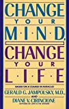 Change Your Mind, Change Your Life: Concepts in Attitudinal Healing