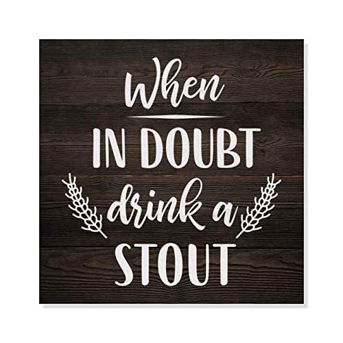 Ced454sy Wanneer in betwijfel Drink Stout Rustiek Kijkend Bier Grappig Hout Teken Muurdecoratie Teken Gift