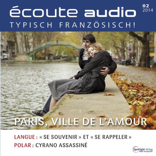 Écoute audio - Paris, la ville d'amour. 2/2014 audiobook cover art