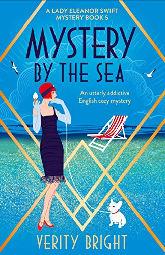 Mystery by the Sea: An utterly addictive English cozy mystery (A Lady Eleanor Swift Mystery Book 5) (English Edition)