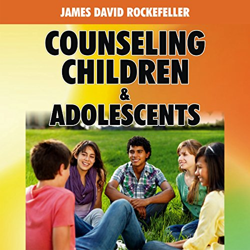 Counseling Children and Adolescents cover art