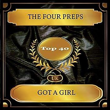 Got A Girl (UK Chart Top 40 - No. 28)