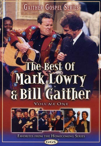 half The Best of Mark Lowry Volume OFFicial shop One Gaither: Bill