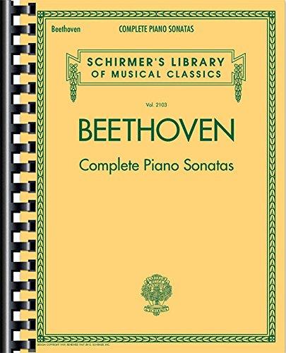 Ludwig Van Beethoven: Complete Piano Sonatas: Noten, Sammelband für Klavier: Schirmer Library of Classics Volume 2103 (Schirmers Library of Musical C)