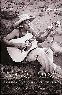 Nā Kua`āina: Living Hawaiian Culture
