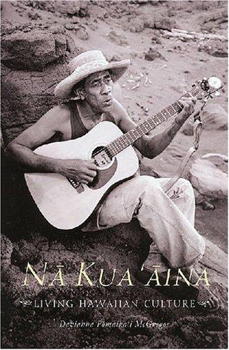 Nā Kua'āina: Living Hawaiian Culture