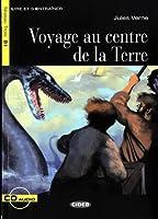 Lire et s'entrainer: Voyage au centre de la Terre + CD