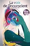 [La voix de l'inconscient: Apprenez à hypnotiser n'importe qui, n'importe où et n'importe quand. Mais pas n'importe comment !] [By: Combe, Jean-Emmanuel] [October, 2013] - AFNIL - 15/10/2013