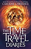 The Time Travel Diaries: Time Travel Diaries 1
