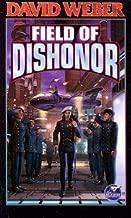 Field of Dishonor[FIELD OF DISHONOR][Mass Market Paperback]