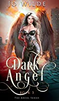 Dark Angel (The Angel Series Book 3)