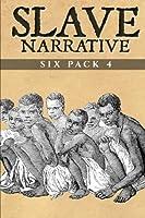 Slave Narrative Six Pack 4 1519351046 Book Cover