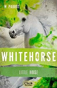 Whitehorse IV: Little horse par W. Parrot