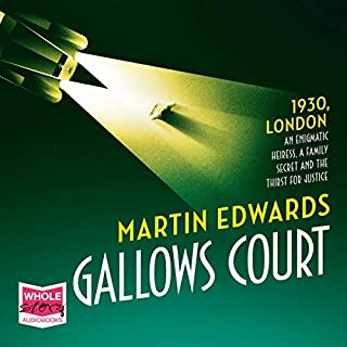 Gallows Court                   By:                                                                                                                                 Martin Edwards                               Narrated by:                                                                                                                                 Sheila Mitchell                      Length: 12 hrs and 56 mins     3 ratings     Overall 3.0