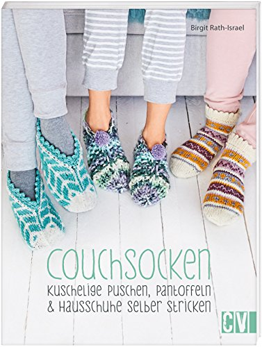 Couchsocken: Kuschelige Puschen, Pantoffeln & Hausschuhe selber stricken