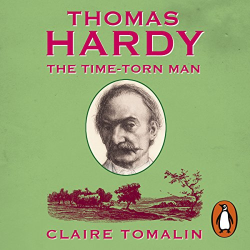 Thomas Hardy     The Time-Torn Man              By:                                                                                                                                 Claire Tomalin                               Narrated by:                                                                                                                                 David Shaw-Parker,                                                                                        Jill Balcon                      Length: 6 hrs and 46 mins     2 ratings     Overall 4.0