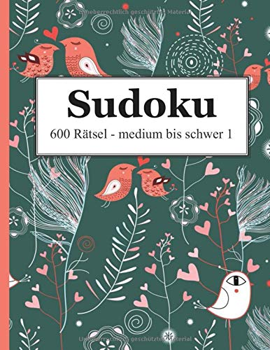Sudoku - 600 Rätsel medium bis schwer 1