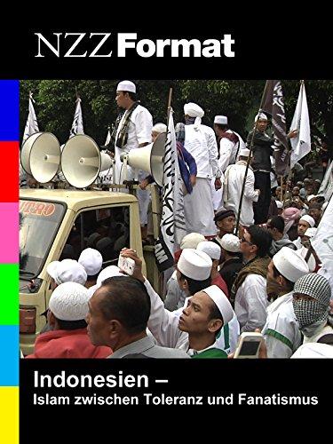 NZZ Format - Indonesien: Islam zwischen Toleranz und Fanatismus