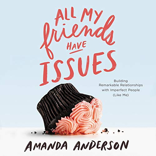 All My Friends Have Issues cover art