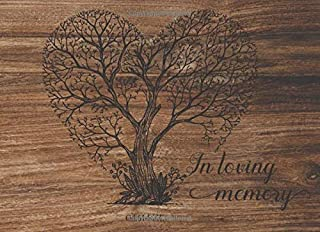 In Loving Memory Guest Book: Guest Book for Funeral and Memorial Services, Registration Sign, Condolence, Keepsake, Remembrance Book More 350 Guests Nature Wood Design