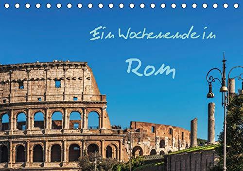 Ein Wochenende in Rom (Tischkalender 2021 DIN A5 quer)