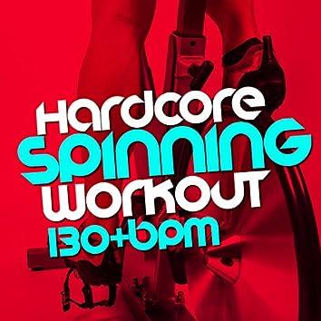 Hardcore Spinning Workout (130+ BPM)