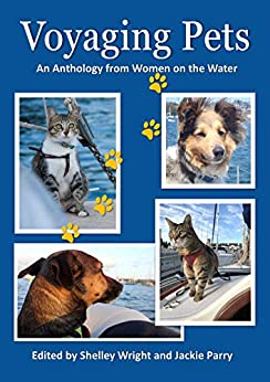 Voyaging Pets: An Anthology from Women on the Water by [SisterShip Press Pty Ltd, Shelley Wright, Jackie Parry, Sheridan Lathe]