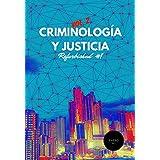 Criminología y Justicia: Número especial sobre transparencia (Refurbished Vol. 2 nº 1) (Spanish Edition)