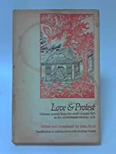 Poems of Love and Protest: Chinese Poems from the 6th Century BC to the 17th Century AD