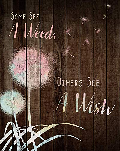 Some See A Weed, Others See a Wish - Wall Decor Art Print - 8x10 unframed print - great for bedroom or home décor