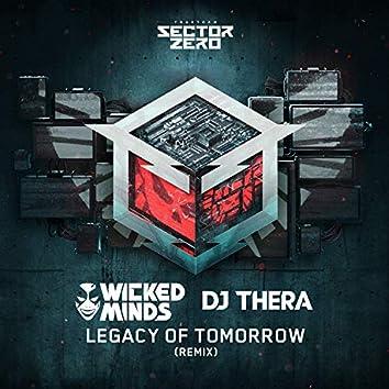 Legacy of Tomorrow (Wicked Minds & DJ Thera remix)