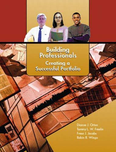 Building Professionals: Creating a Successful Portfolio