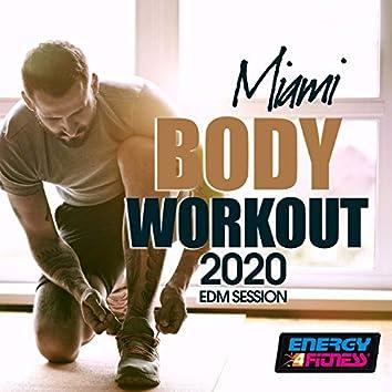 Miami Body Workout 2020 Edm Session