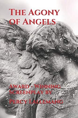The Agony of Angels (Sam Miller P.I., Band 1)