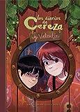 Los diarios de Cereza y Valentín (Cereza y Valentín 1)...