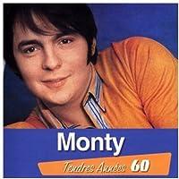 Monty Tendres Annees 60