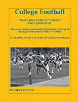College Football Bowl Games of the 21st Century - Part I {2000-2010}