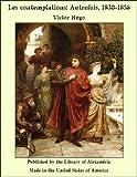 Les contemplations - Autrefois, 1830-1856 - Format Kindle - 2,99 €