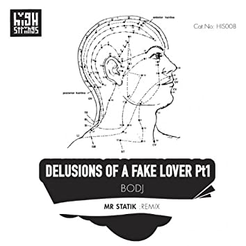 Delusions of a Fake Lover, Pt. 1