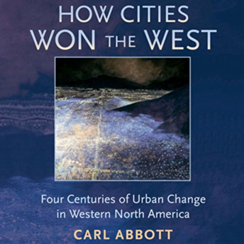 How Cities Won the West audiobook cover art