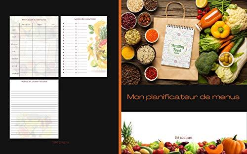 Mon planificateur de menus: Organise, suis et planifie tes menus de la semaine : Carrnet de bord, agenda et suivi alimentaire 50 sem: Format 8X10 In Intérieur ... en transparence (French Edition)