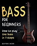 Bass For Beginners: How To Play ...