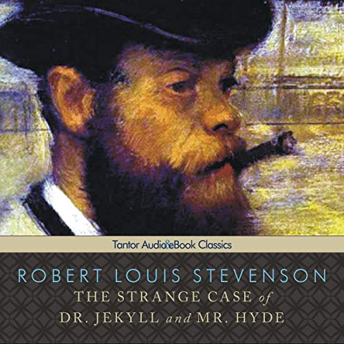 The Strange Case of Dr. Jekyll & Mr. Hyde audiobook cover art