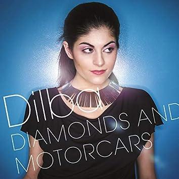Diamonds And Motorcars